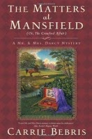 Book cover The Matters at Mansfield: Or, The Crawford Affair by Carrie Bebris