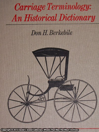 This historical dictionary of horse drawn vehicle terms is extensive and belongs in every enthusiast's library.