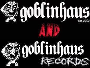 GOBLINHAUS AND GOBLINHAUS RECORDS