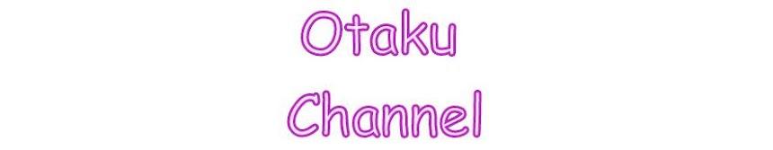 Otaku Channel