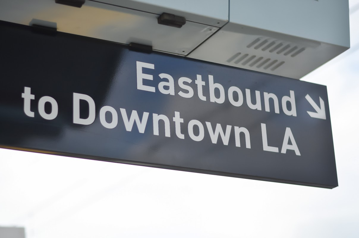 Expo Line to Downtown Los Angeles sign | Luci's Morsels