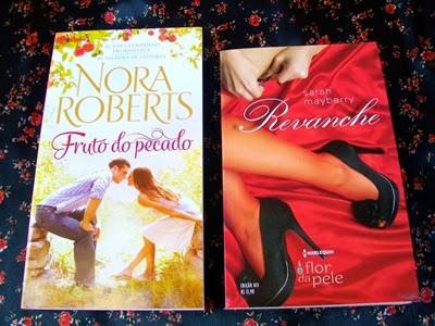 Fruto Do Pecado * Nora Roberts (nova edição) e Revanche * Sarah Mayberry