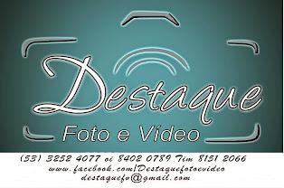 Destaque Foto e Vídeo