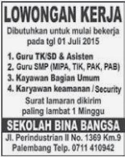 Loker Guru TK-SD-SMP (SEKOLAH BINA BANGSA) Palembang