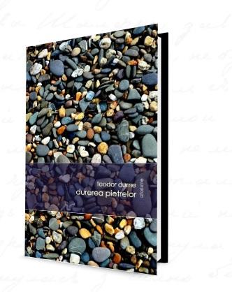 Teodor Dume, carte:Durerea pietrelor