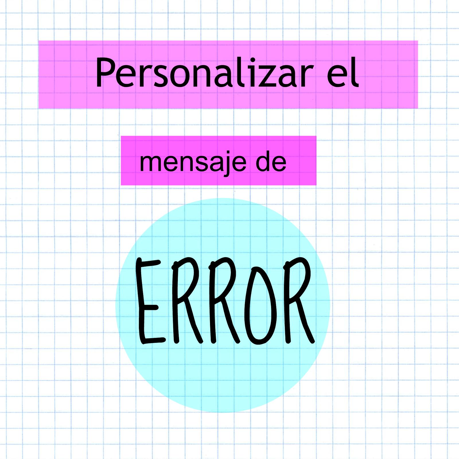 Como personalizar el mensaje de error de blogger