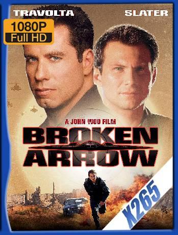 Broken Arrow (1996) x265 [1080p] [Latino] [GoogleDrive] [RangerRojo]