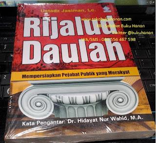 Buku : Rijalud Daulah : Ustadz Jasiman, Lc