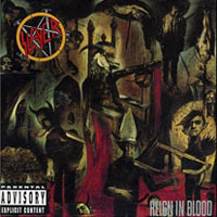 The Top 50 Greatest Albums Ever (according to me) 15. Slayer - Reign In Blood