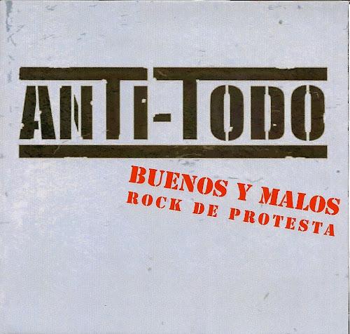 Anti-Todo - Buenos Y Malos [ 2011 ]