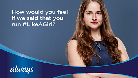 Let's Have A Cup of Tea & Chat: Always #LikeAGirl; good or bad?