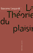 LA THEORIE DU PLAISIR - GIACOMO LEOPARDI - ALLIA