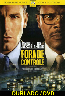 Assistir Fora de Controle Dublado 2002