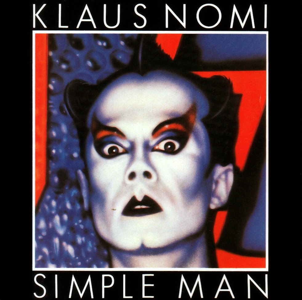 Klaus Nomi Simple Man