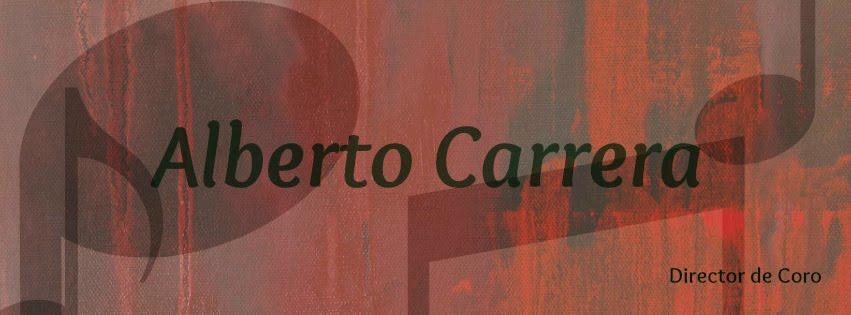 Alberto Carrera - Director de Coro