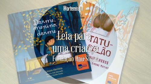 Projeto Leia Para uma Criança - Fundação Itau Social