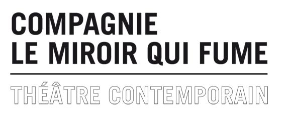 Compagnie Le Miroir qui fume