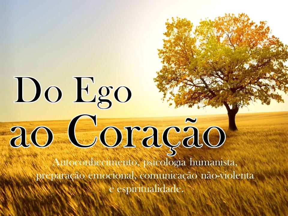Do Ego ao Coração