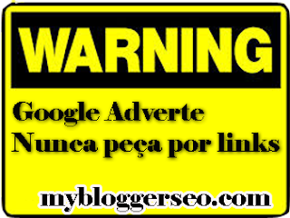 Google Adverte Nunca peça por links