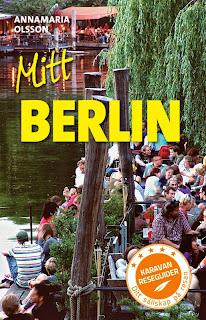 Boktips 5: Mitt Berlin av Annamaria Olsson