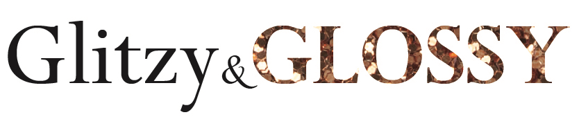 Glitzy & Glossy