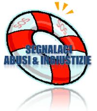 Segnala Abusi & Ingiustizie