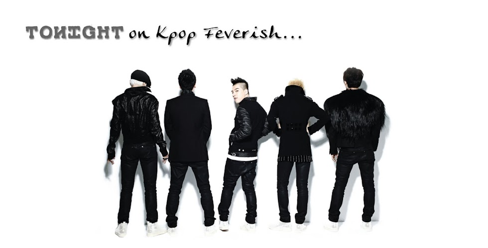 TONIGHT on Kpop Feverish...