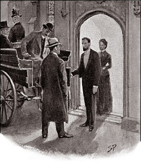 A tall man had stepped from the shadow of the porch to open the door of the wagonette. The figure of a woman was silhouetted against the yellow light of the hall. She came out and helped the man to hand down our bags.