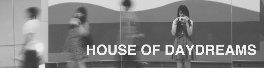 House of Daydreams
