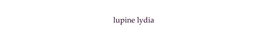 lupine lydia