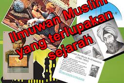Ilmuwan Muslim Yang Terlupakan Oleh Sejarah