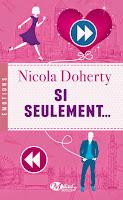 http://lachroniquedespassions.blogspot.fr/2014/10/si-seulement-de-nicola-doherty.html