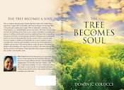 The Tree Becomes A Soul*