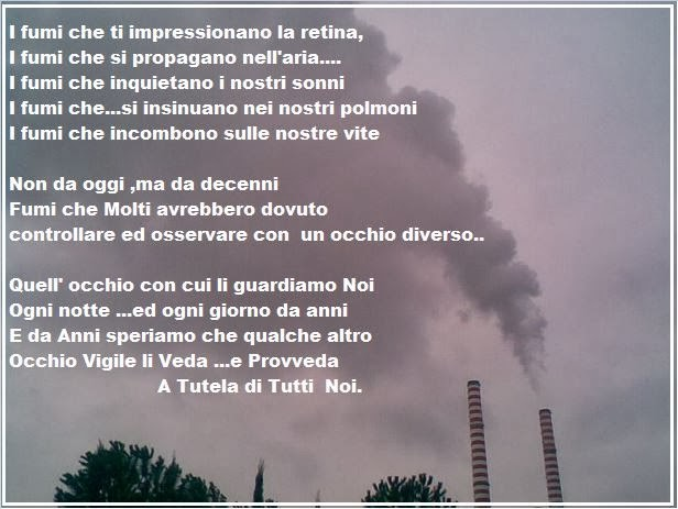 I FUMI CHE INCOMBONO SULLE NOSTRE  VITE......