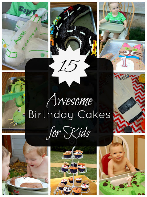 15 Awesome Birthday Cakes for Kids