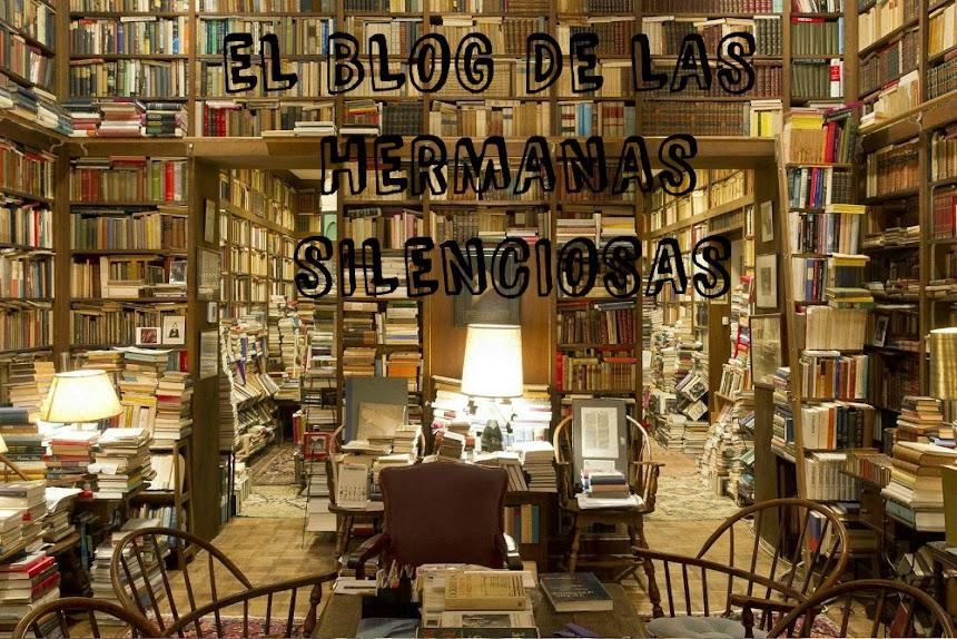 EL BLOG DE LAS HERMANAS SILENCIOSAS