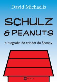 Shulz & Peanuts - A Biografia do Criador do Snoopy (David Michaels)