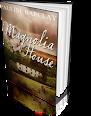Magnolia House by Pauline Barclay