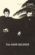 The Good Soldier by Ford Madox Ford book cover