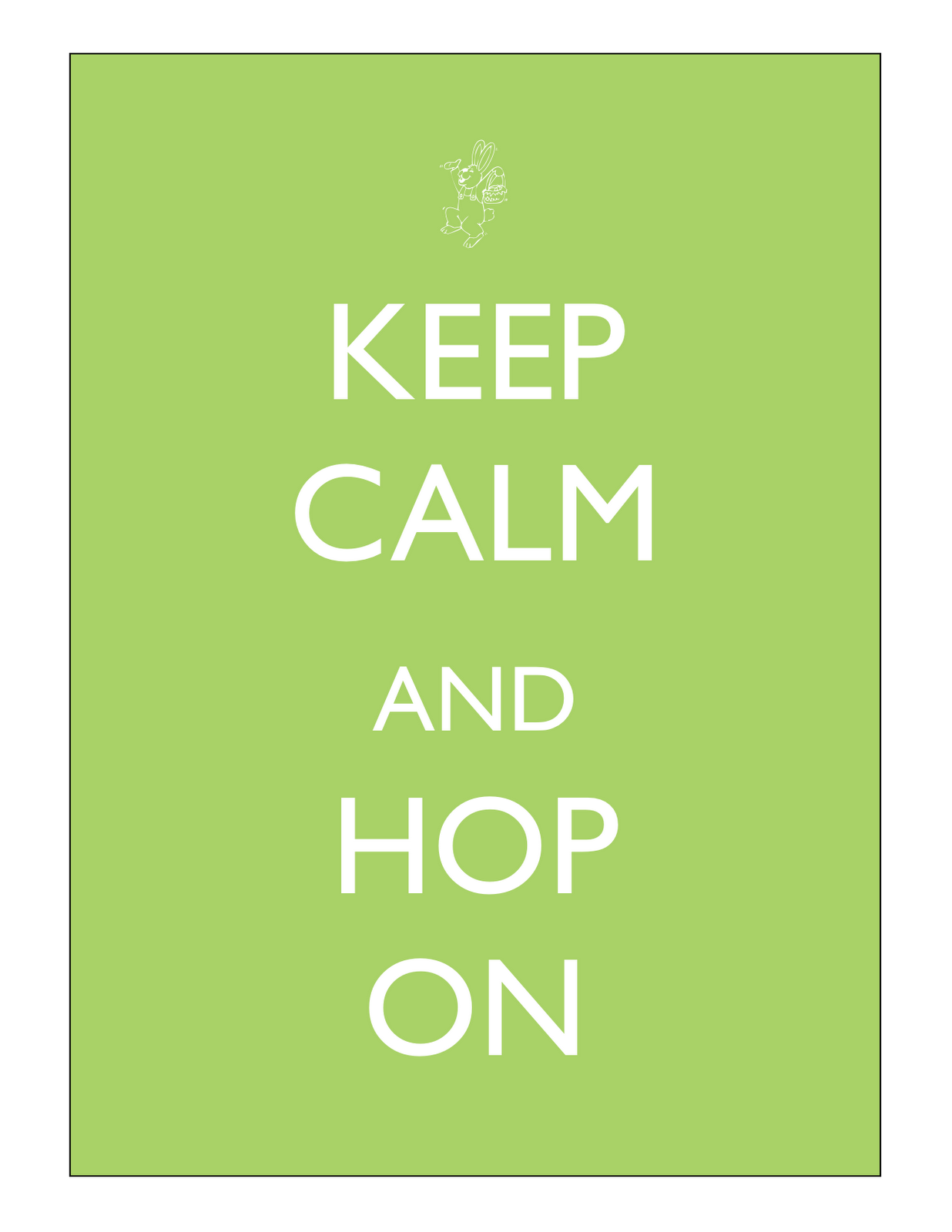 The sweet life studio keep calm and hop on