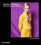 Sixties Fashion by Jonathan Walford