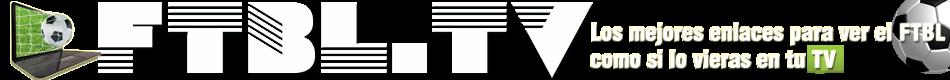 Ver Partidos de Futbol Online FTBL.TV