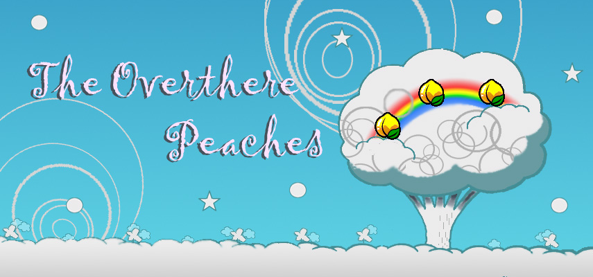 The Overthere Peaches