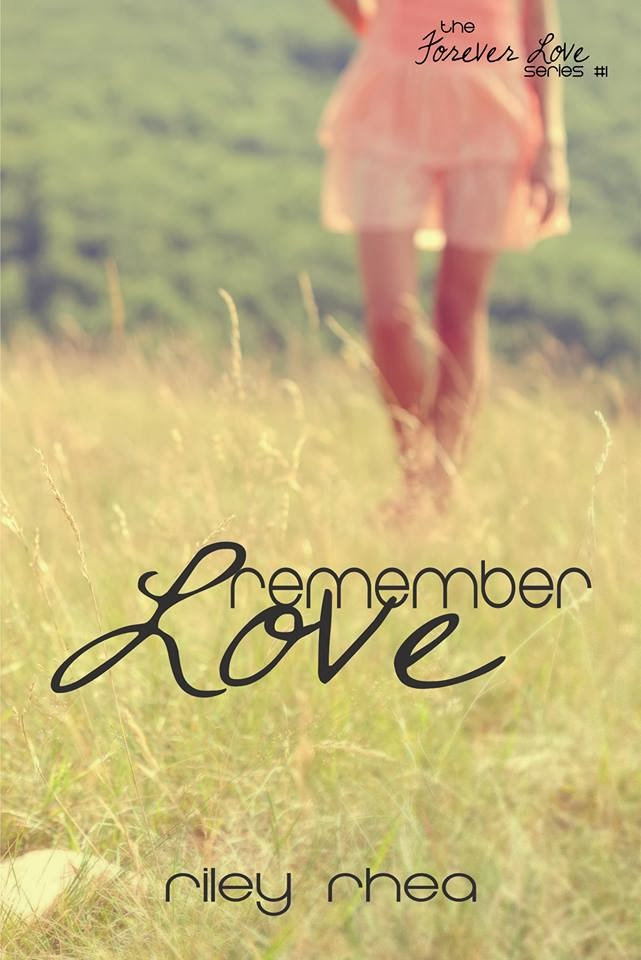 Must Read Books Or Die Blog Tour Remember Love By Riley Rhea