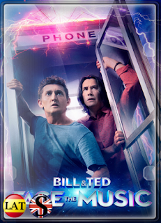 Bill &#ffcc77; Ted: Salvando el Universo (2020) FULL HD 1080P LATINO/INGLES