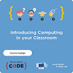 Introducing computing in your classroom
