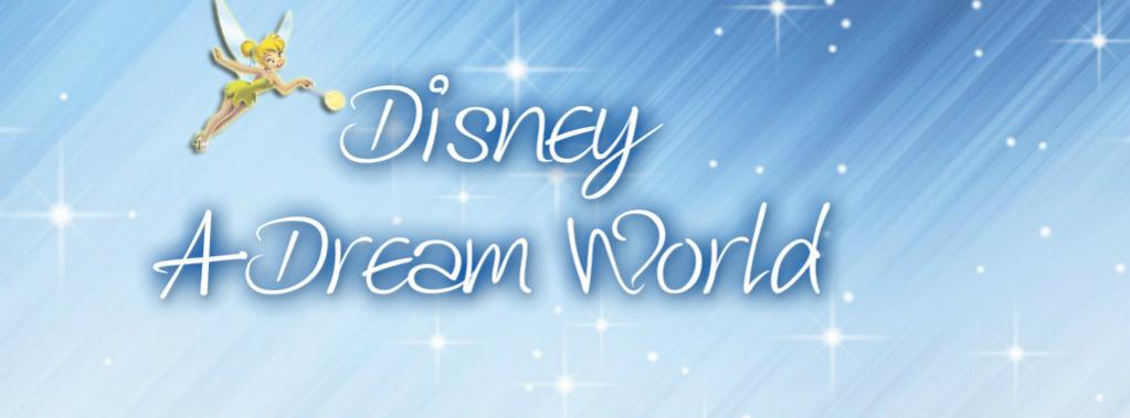 Disney A Dream World