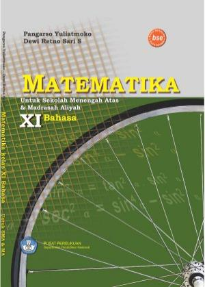 DOWNLOAD BUKU MATEMATIKA SMA/MA KELAS XI PROGRAM BAHASA