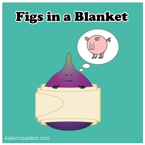 Figs in a Blanket, Fig in a Blanket, Vegetarian Pigs in a Blanket, Vegan Pigs in a Blanket, Sleeping Fig, Dreams of Pig