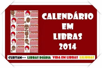 CALENDÁRIO 2014 EM LIBRAS